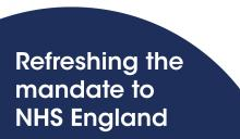 Refreshing the mandate to NHS England