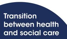 Transition between health and social care